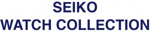 seiko watch collection